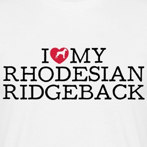 i love my rhodesian ridgeback - Men's T-Shirt