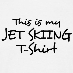 this is my jet skiing tshirt - Men's T-Shirt