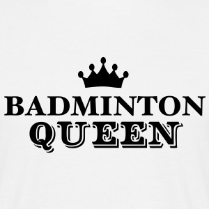 badminton queen - Men's T-Shirt