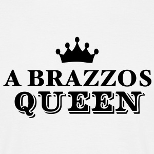 a brazzos queen - Men's T-Shirt