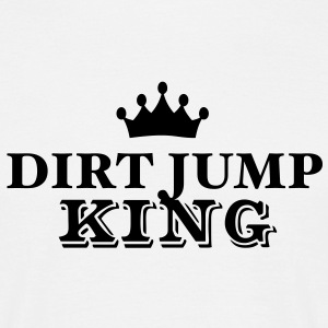 dirt jump king - Men's T-Shirt