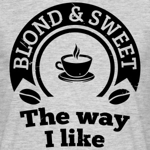 Blonde and sweet coffee 2 T-Shirts - Men's T-Shirt