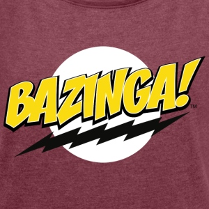 The Big Bang Theory Bazinga! Dam T-Shirt - T-shirt med upprullade ärmar dam