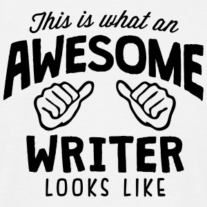 awesome writer looks like - Men's T-Shirt