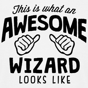 awesome wizard looks like - Men's T-Shirt