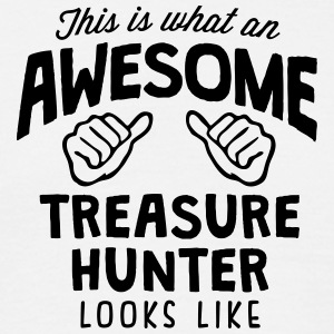 awesome treasure  looks like - Men's T-Shirt
