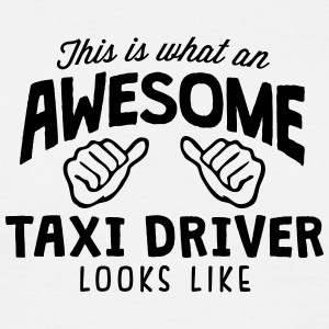 awesome taxi driver looks like - Men's T-Shirt