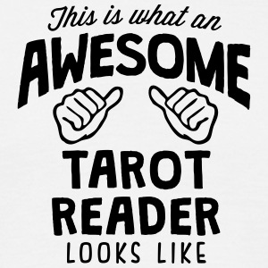 awesome tarot reader looks like - Men's T-Shirt