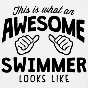 awesome swimmer looks like - Men's T-Shirt