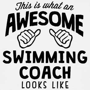 awesome swimming coach looks like - Men's T-Shirt