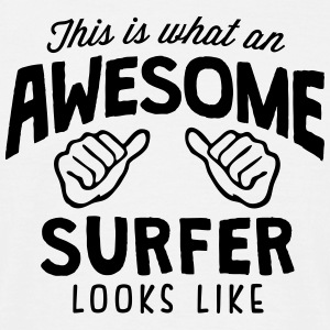 awesome surfer looks like - Men's T-Shirt