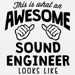 awesome sound engineer looks like - Men's T-Shirt