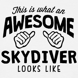 awesome skydiver looks like - Men's T-Shirt