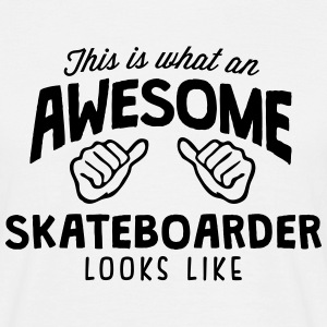 awesome skateboarder looks like - Men's T-Shirt