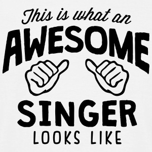awesome singer looks like - Men's T-Shirt