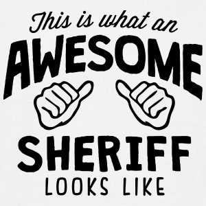 awesome sheriff looks like - Men's T-Shirt