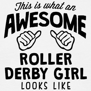 awesome roller derby looks like - Men's T-Shirt