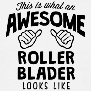 awesome roller blader looks like - Men's T-Shirt