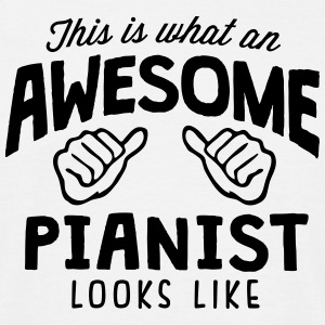 awesome pianist looks like - Men's T-Shirt