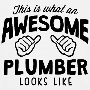 awesome plumber looks like - Men's T-Shirt
