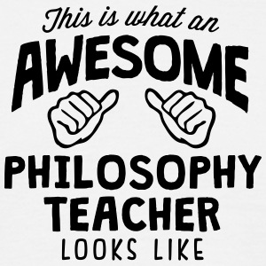 awesome philosophy teacher looks like - Men's T-Shirt