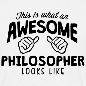 awesome philosopher looks like - Men's T-Shirt