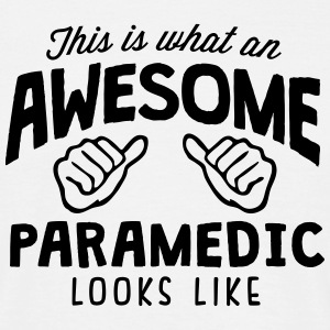 awesome paramedic looks like - Men's T-Shirt