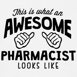awesome pharmacist looks like - Men's T-Shirt
