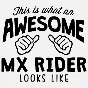 awesome mx rider looks like - Men's T-Shirt