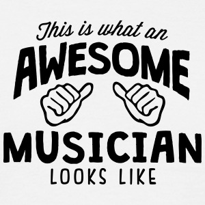 awesome musician looks like - Men's T-Shirt