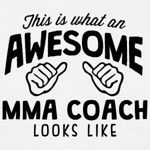 awesome mma coach looks like - Men's T-Shirt