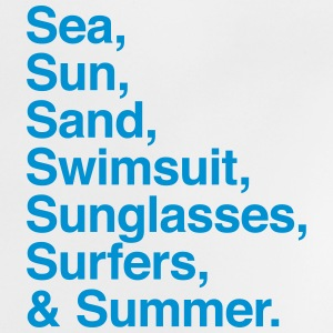 Sea Sun Sand Surfers and Summer Shirts - Baby T-Shirt