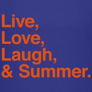Live Love Laugh and Summer Shirts - Kids' Premium T-Shirt