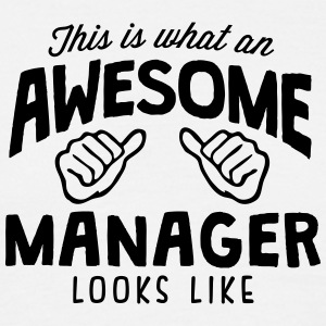 awesome manager looks like - Men's T-Shirt