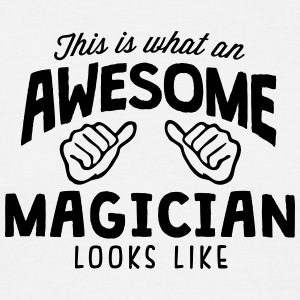 awesome magician looks like - Men's T-Shirt