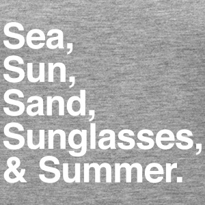 Sea Sun Sand Sunglasses and summer Tops - Women's Premium Tank Top