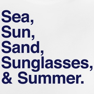 Sea Sun Sand Sunglasses and summer Shirts - Baby T-Shirt