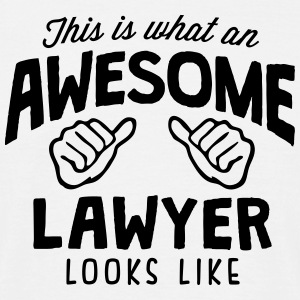 awesome lawyer looks like - Men's T-Shirt