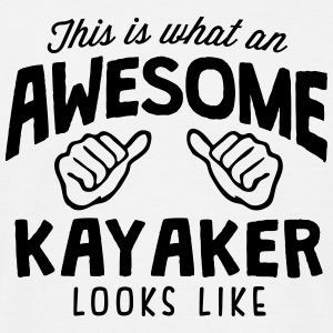 awesome kayaker looks like - Men's T-Shirt