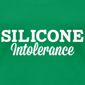 Intolérance silicone Tee shirts - T-shirt Premium Femme