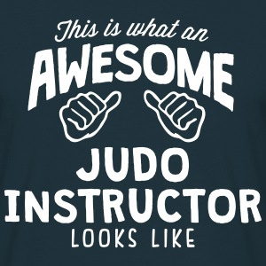 awesome judo instructor looks like - Men's T-Shirt
