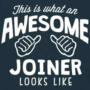 awesome joiner looks like - Men's T-Shirt