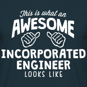 awesome incorporated engineer looks like - Men's T-Shirt