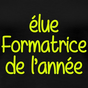 Formateur / Formatrice / Formation / Education Tee shirts - T-shirt Premium Femme