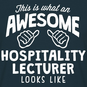 awesome hospitality lecturer looks like - Men's T-Shirt