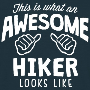 awesome hiker looks like - Men's T-Shirt