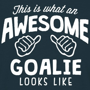 awesome goalie looks like - Men's T-Shirt