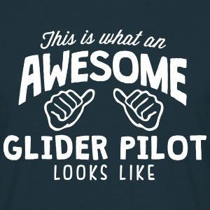 awesome glider pilot looks like - Men's T-Shirt