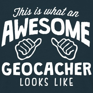awesome geocacher looks like - Men's T-Shirt