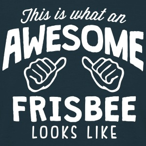 awesome frisbee looks like - Men's T-Shirt